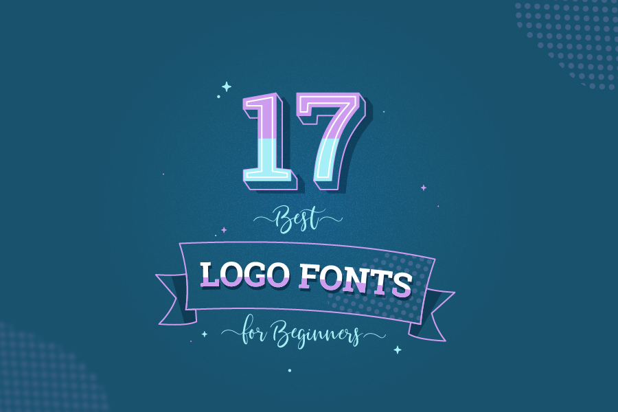 Best Logo Fonts: Examples and How to Choose