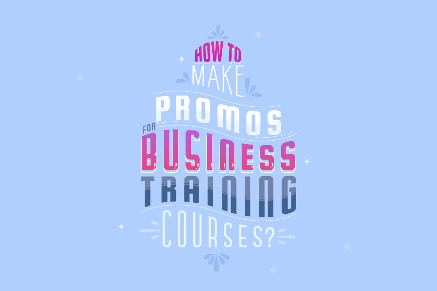 How to Make Business Training Course Promos