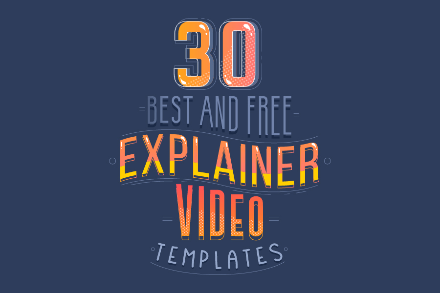 30+ Best and Free Explainer Video Templates