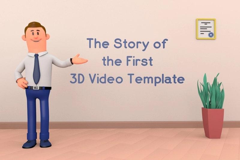 3D説明動画ツールキット。最初の3D動画 テンプレートの話