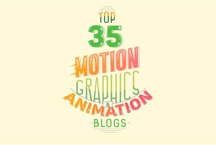 Top 35 Motion Graphics and Animation Blogs